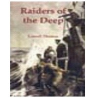 LOWELL THOMAS - RAIDERS OF THE DEEP