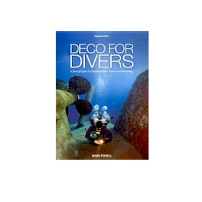 Deco For Divers Book by Mark Powell