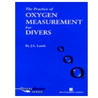 THE PRACTICE OF OXYGEN MEASUREMENT FOR DIVERS